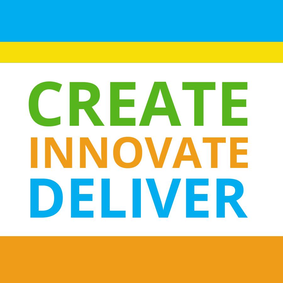 Create, Innovate, Deliver